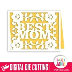 A2 Flower Accent Best Mom Card - SVG Cut Files