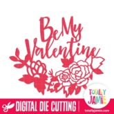 Be My Valentine Garden Flowers - SVG Cut Files