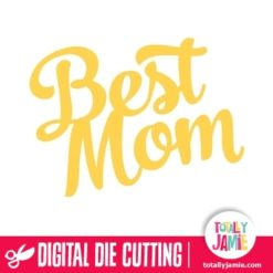Best Mom Brush Script Title