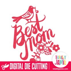 Best Mom Floral Decor Bird - SVG Cut Files