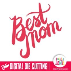 Best Mom Hand Lettering Brush Script Title - SVG Cut Files