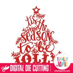Christmas Tis The Season To Be Jolly Lettering Decoration - SVG Cut Files