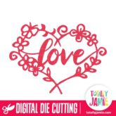Floral Nature Heart Frame With Love Phrase - SVG Cut Files