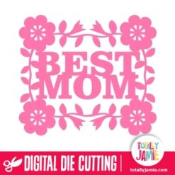Flower Accent Best Mom - SVG Cut Files