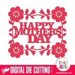 Flower Accent Happy Mothers Day - SVG Cut Files
