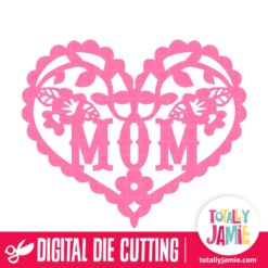 Flower Flourish Heart Mom - SVG Cut Files