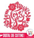 Flowers Leaves Wreath I Love You - SVG Cut Files