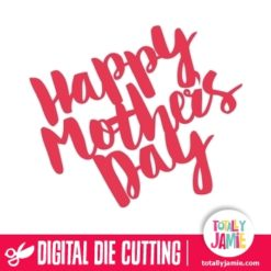 Happy Mothers Day Handlettering Brush Script - SVG Cut Files