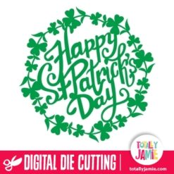 Leafy Clover Happy St Patricks Day - SVG Cut Files