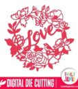 Love Garden Flowers Wreath Frame - SVG Cut Files