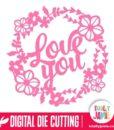 Love You Brush Script Title Flower Wreath