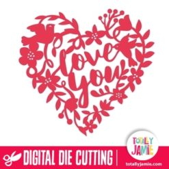 Love You Heart Floral Nature - SVG Cut Files