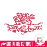 Roses Ribbon Bow With All My Heart - SVG Cut Files