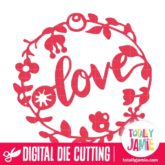 Whimsical Flowers Frame Love - SVG Cut Files