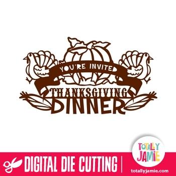 Youre Invited Thanksgiving Dinner Decor